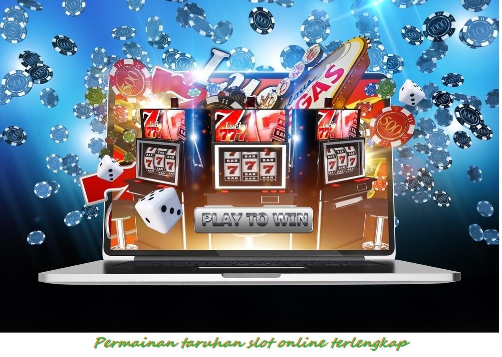 Permainan taruhan slot online terlengkap